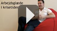 Klik for at se videoen: Arbejdsglæde i krisetider
